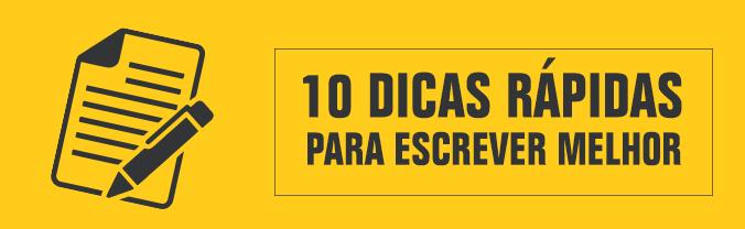10 Dicas rápidas para escrever melhor