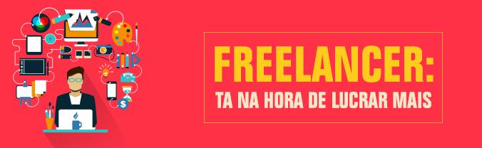 Freelancer Ta na hora de lucrar mais