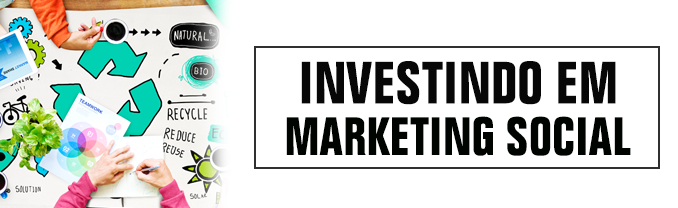Investindo em Marketing Social-blog